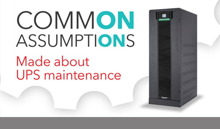 Commons Assumptions made about UPS maintenance