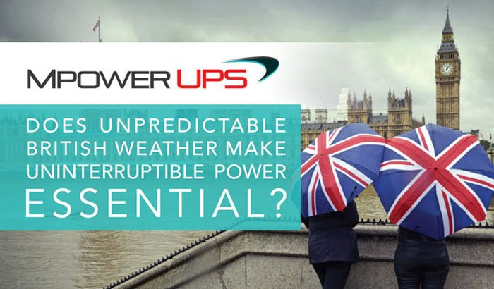 Does unpredictable British weather make uninterruptible power essential?
